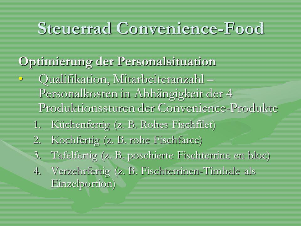 Steuerrad Convenience-Food