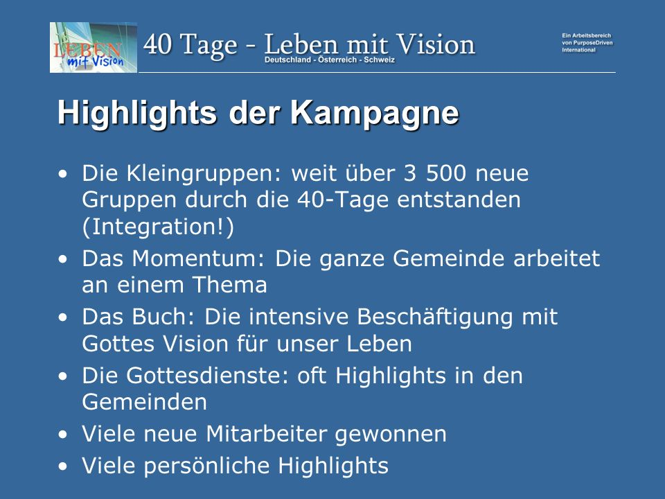 Highlights der Kampagne