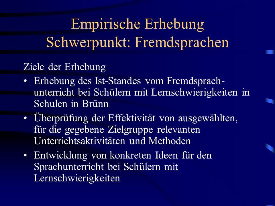 Empirische Erhebung Schwerpunkt: Fremdsprachen