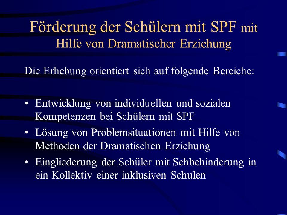 Förderung der Schülern mit SPF mit Hilfe von Dramatischer Erziehung