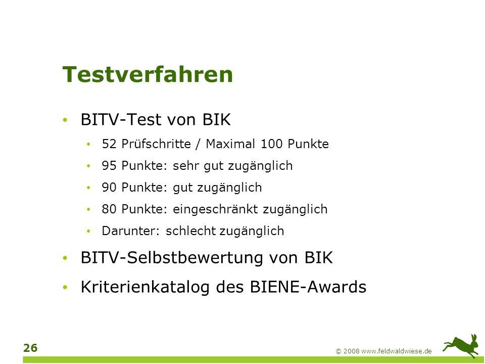 Testverfahren BITV-Test von BIK BITV-Selbstbewertung von BIK