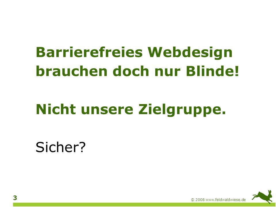 Barrierefreies Webdesign brauchen doch nur Blinde!