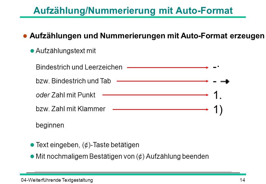 Aufzählung/Nummerierung mit Auto-Format