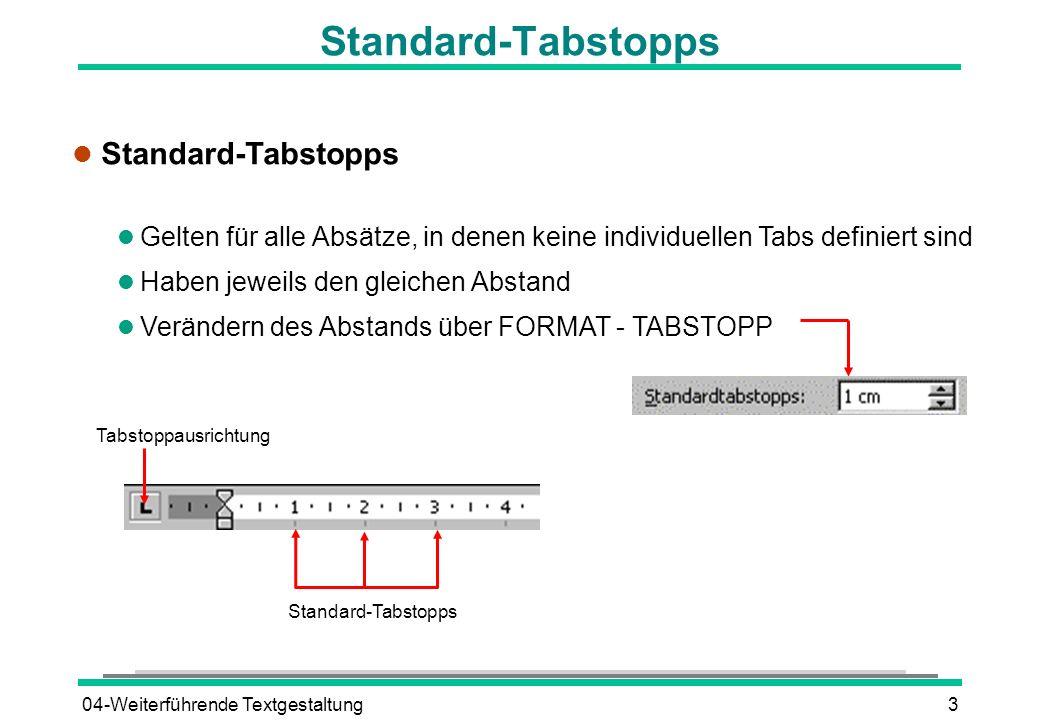 Standard-Tabstopps Standard-Tabstopps