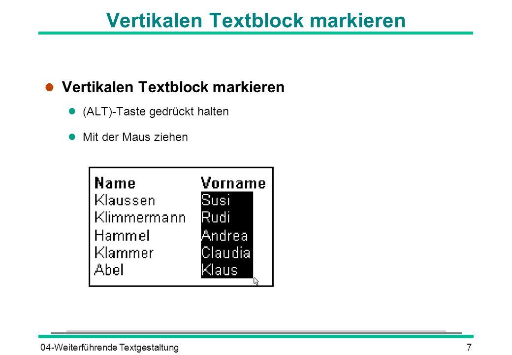 Vertikalen Textblock markieren