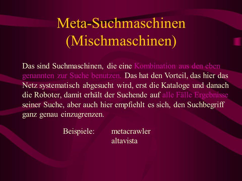 Meta-Suchmaschinen (Mischmaschinen)