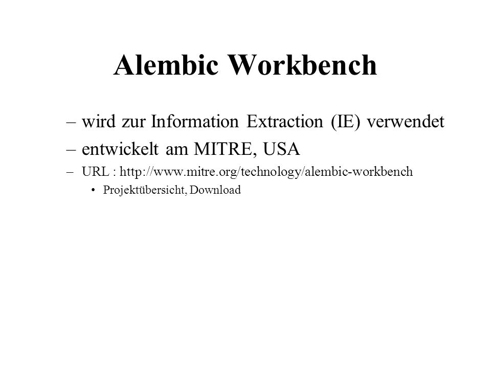 Alembic Workbench wird zur Information Extraction (IE) verwendet