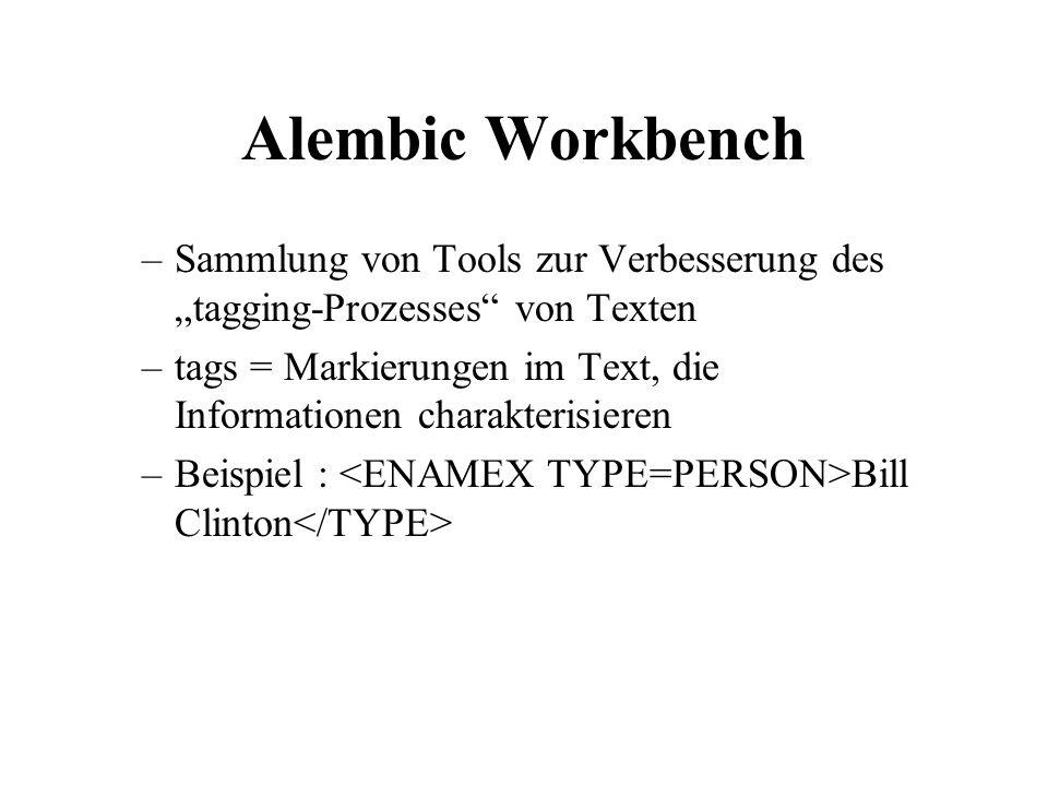 """Alembic Workbench Sammlung von Tools zur Verbesserung des """"tagging-Prozesses von Texten."""