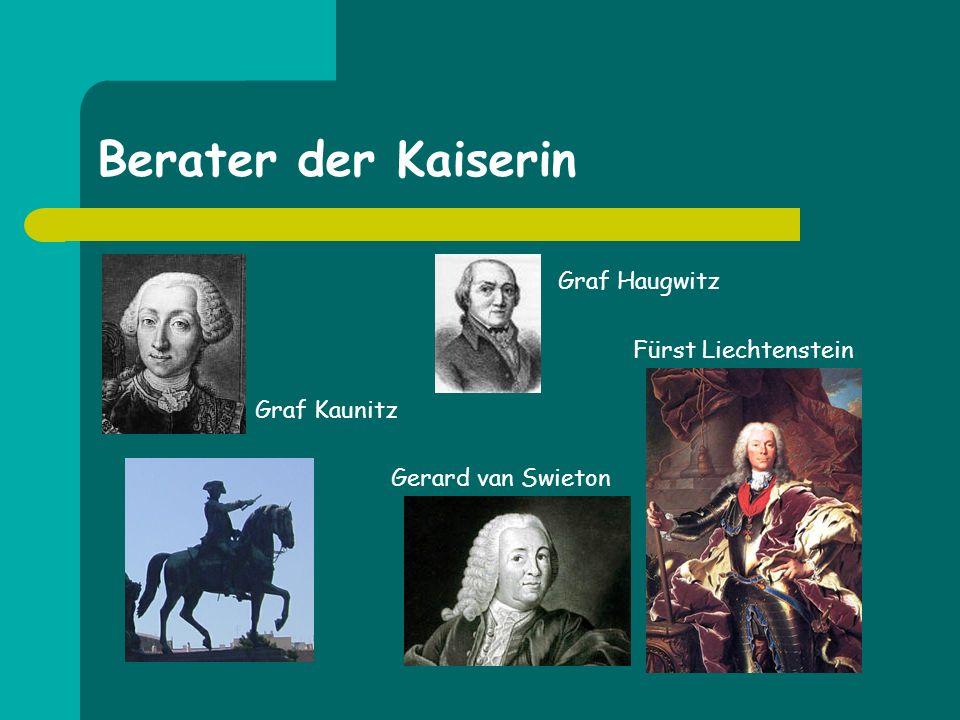 Berater der Kaiserin Graf Haugwitz Fürst Liechtenstein Graf Kaunitz