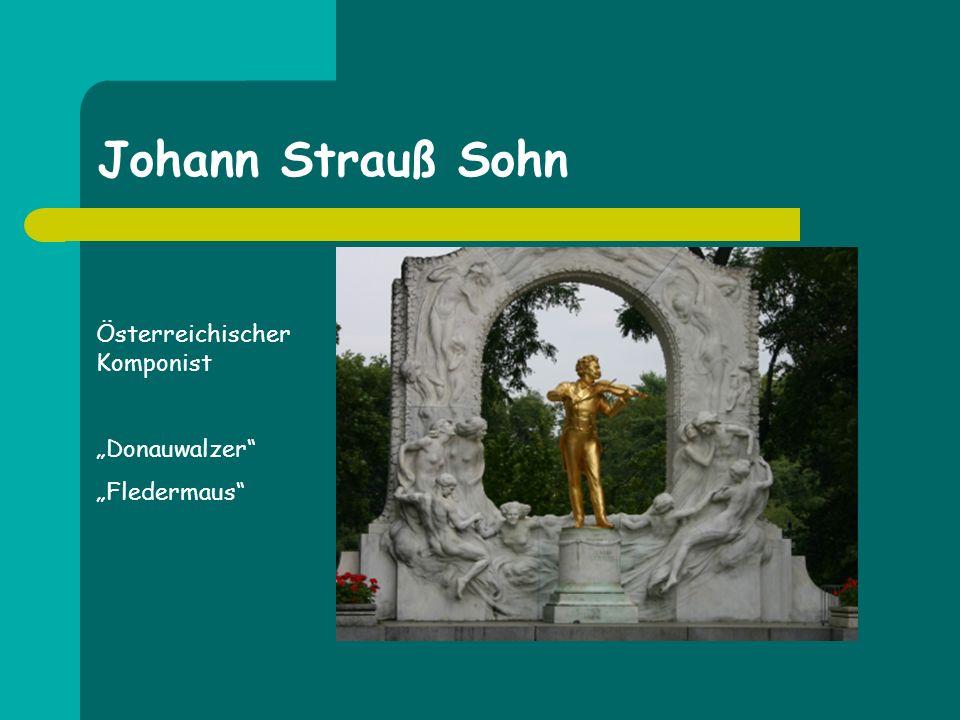 """Johann Strauß Sohn Österreichischer Komponist """"Donauwalzer"""