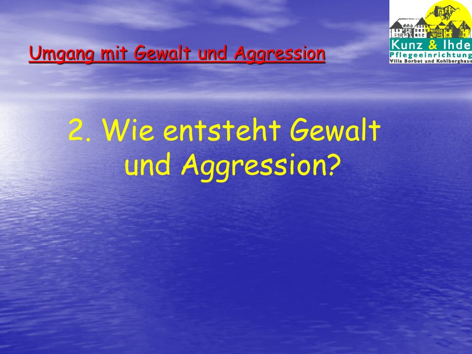 Umgang mit Gewalt und Aggression