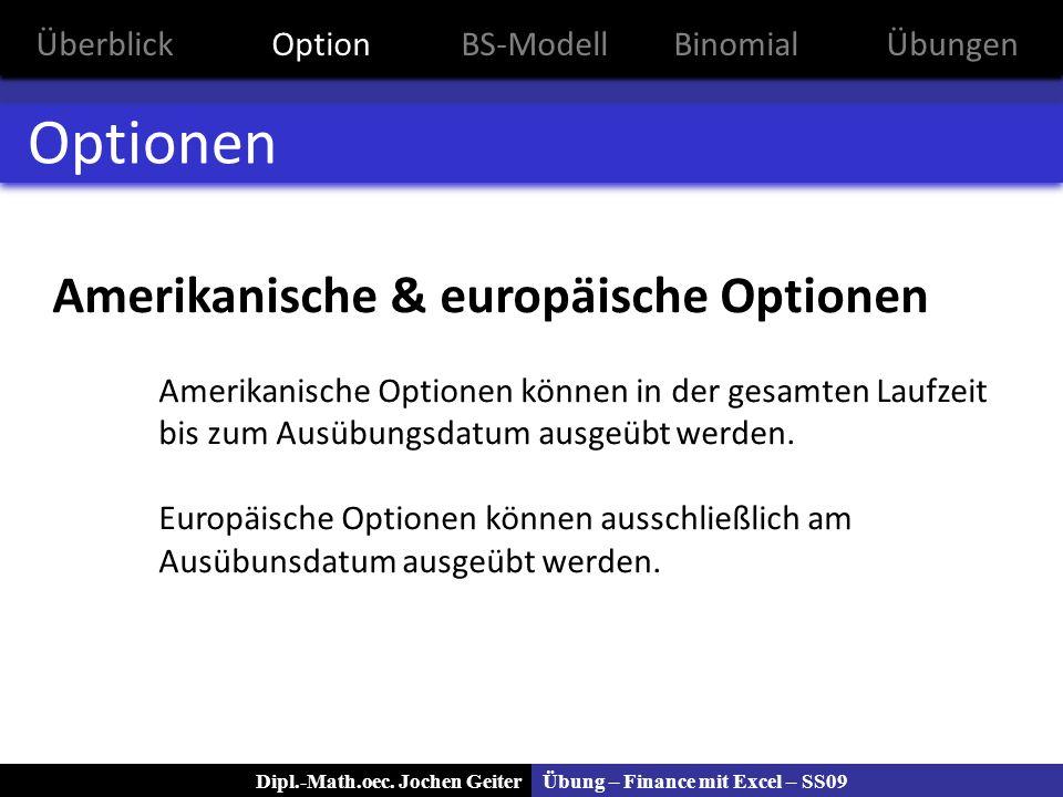 Optionen Amerikanische & europäische Optionen