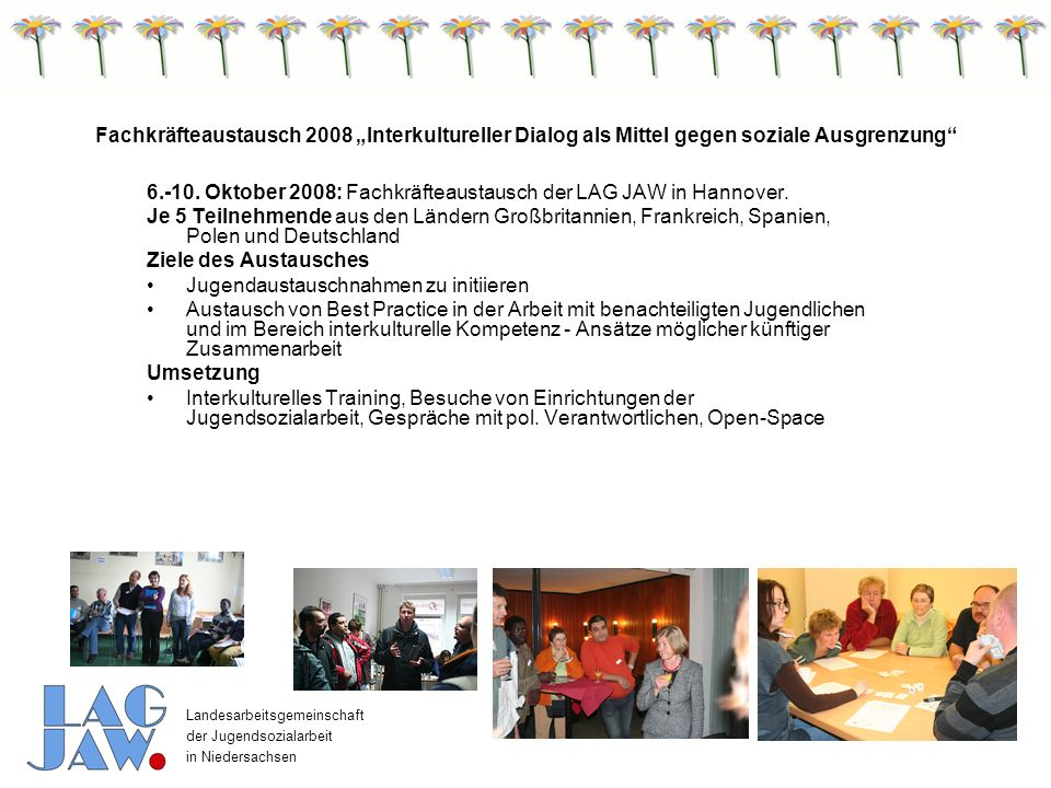"Fachkräfteaustausch 2008 ""Interkultureller Dialog als Mittel gegen soziale Ausgrenzung"