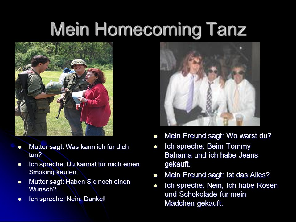 Mein Homecoming Tanz Mein Freund sagt: Wo warst du