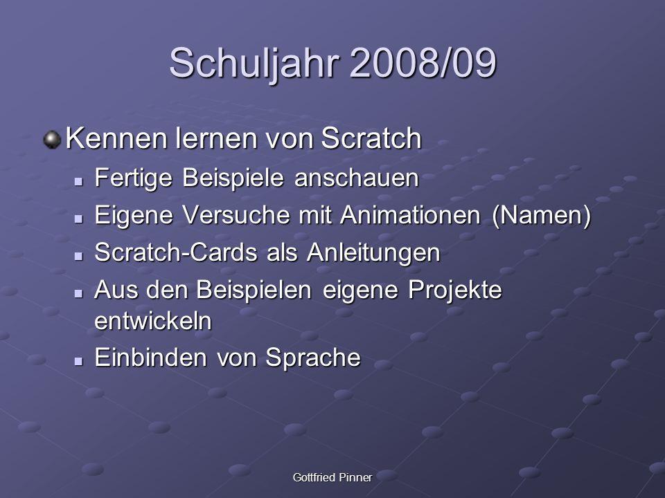 Schuljahr 2008/09 Kennen lernen von Scratch