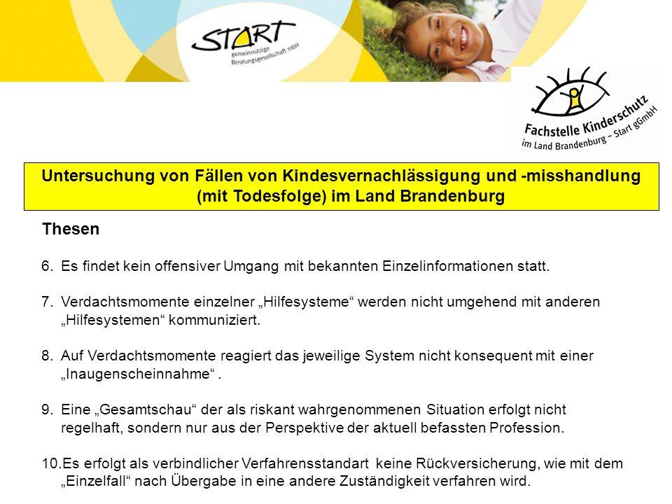 Untersuchung von Fällen von Kindesvernachlässigung und -misshandlung (mit Todesfolge) im Land Brandenburg