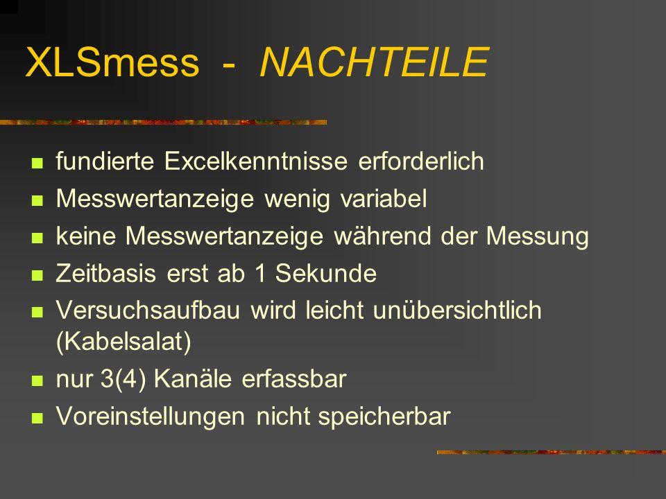 XLSmess - NACHTEILE fundierte Excelkenntnisse erforderlich