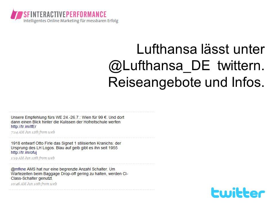 Lufthansa lässt unter @Lufthansa_DE twittern. Reiseangebote und Infos.