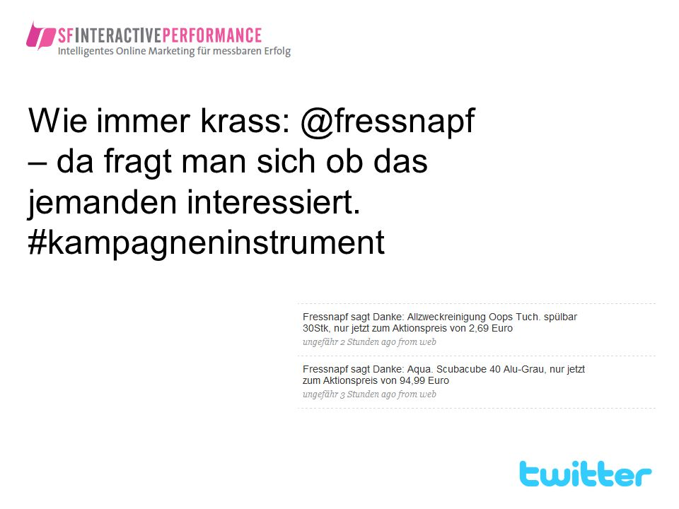 Wie immer krass: @fressnapf – da fragt man sich ob das jemanden interessiert. #kampagneninstrument