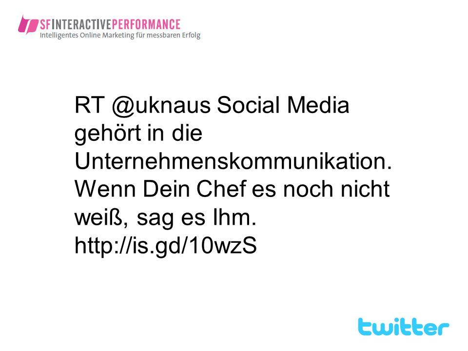 RT @uknaus Social Media gehört in die Unternehmenskommunikation