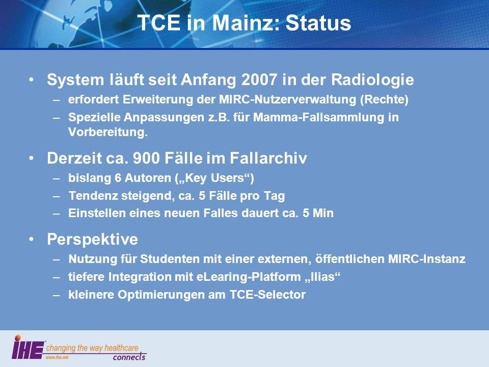 TCE in Mainz: Status System läuft seit Anfang 2007 in der Radiologie