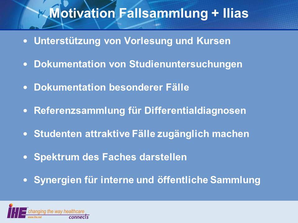 Motivation Fallsammlung + Ilias
