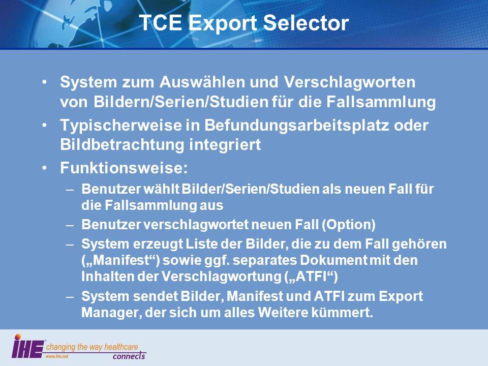 TCE Export Selector System zum Auswählen und Verschlagworten von Bildern/Serien/Studien für die Fallsammlung.