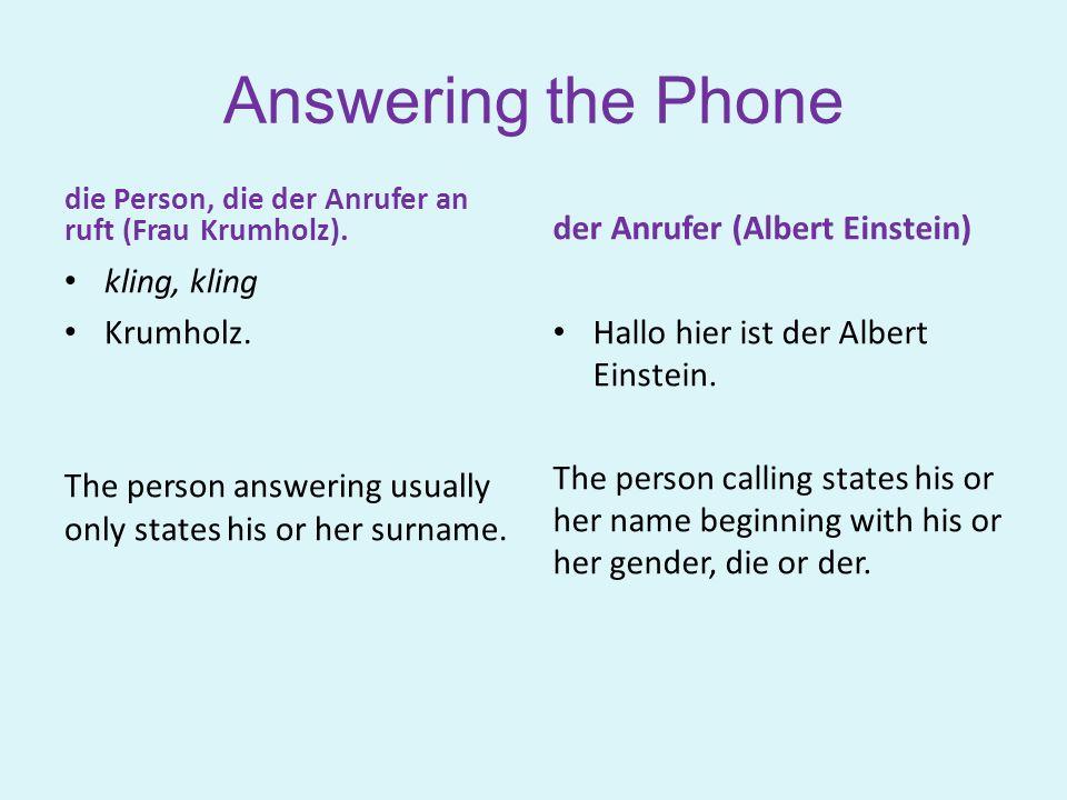 Answering the Phone der Anrufer (Albert Einstein) kling, kling