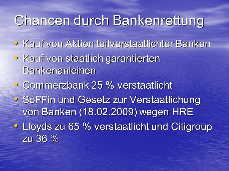 Chancen durch Bankenrettung