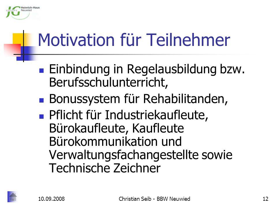 Motivation für Teilnehmer
