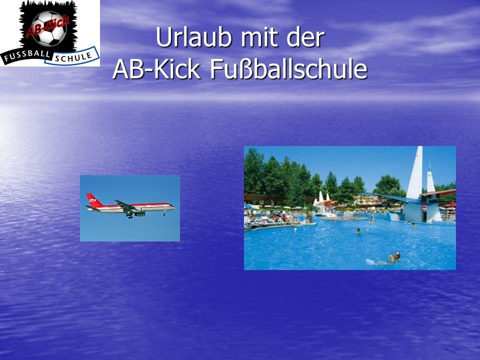 Urlaub mit der AB-Kick Fußballschule