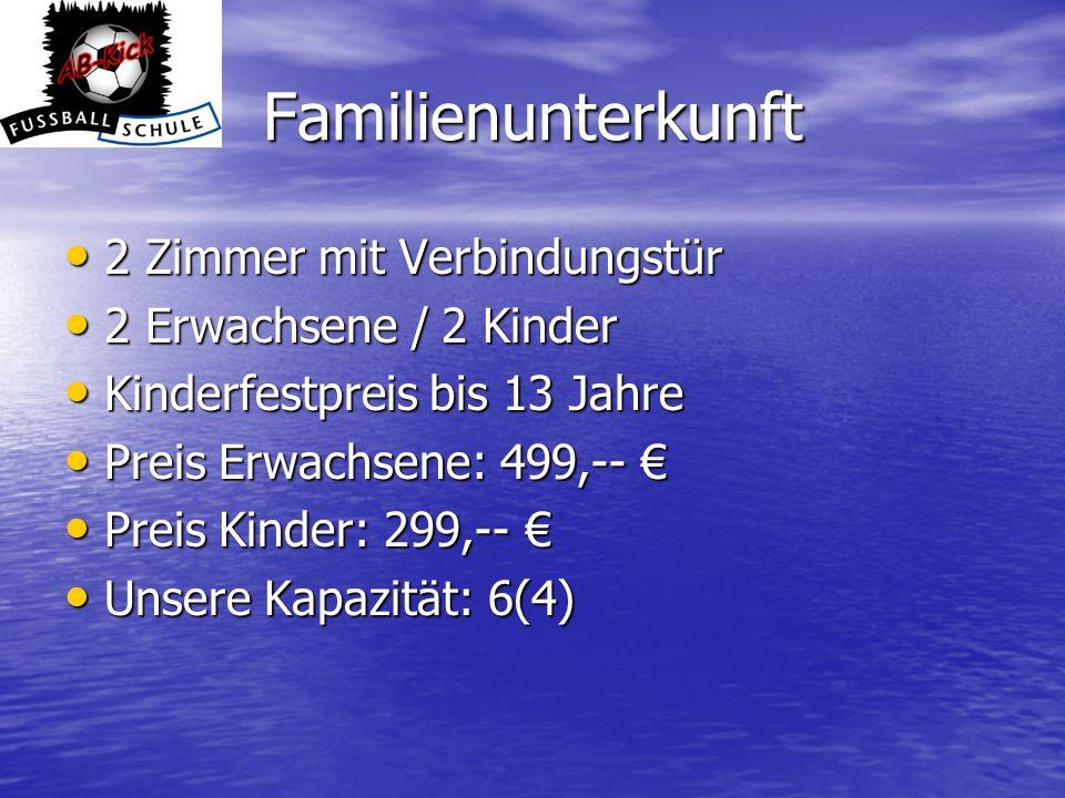 Familienunterkunft 2 Zimmer mit Verbindungstür 2 Erwachsene / 2 Kinder