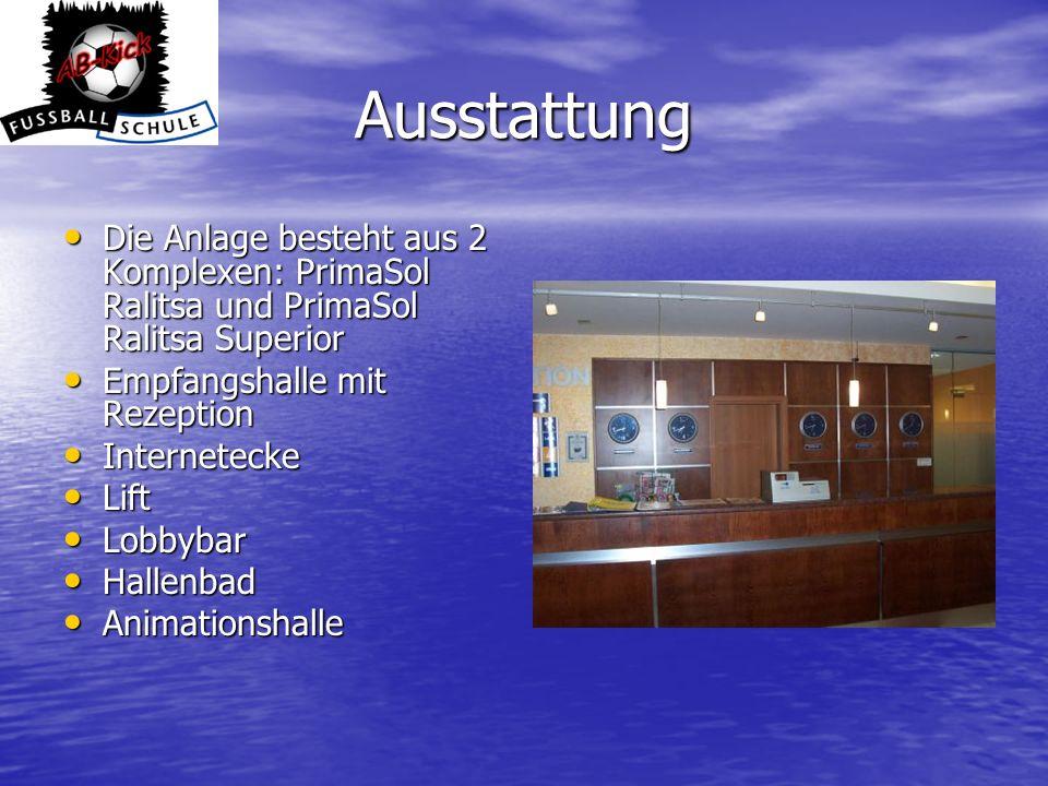 Ausstattung Die Anlage besteht aus 2 Komplexen: PrimaSol Ralitsa und PrimaSol Ralitsa Superior. Empfangshalle mit Rezeption.