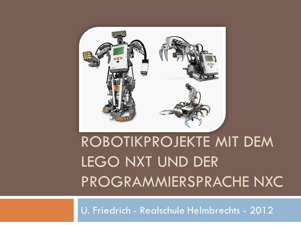 Robotikprojekte mit dem LEGO NXT und DER Programmiersprache NXC