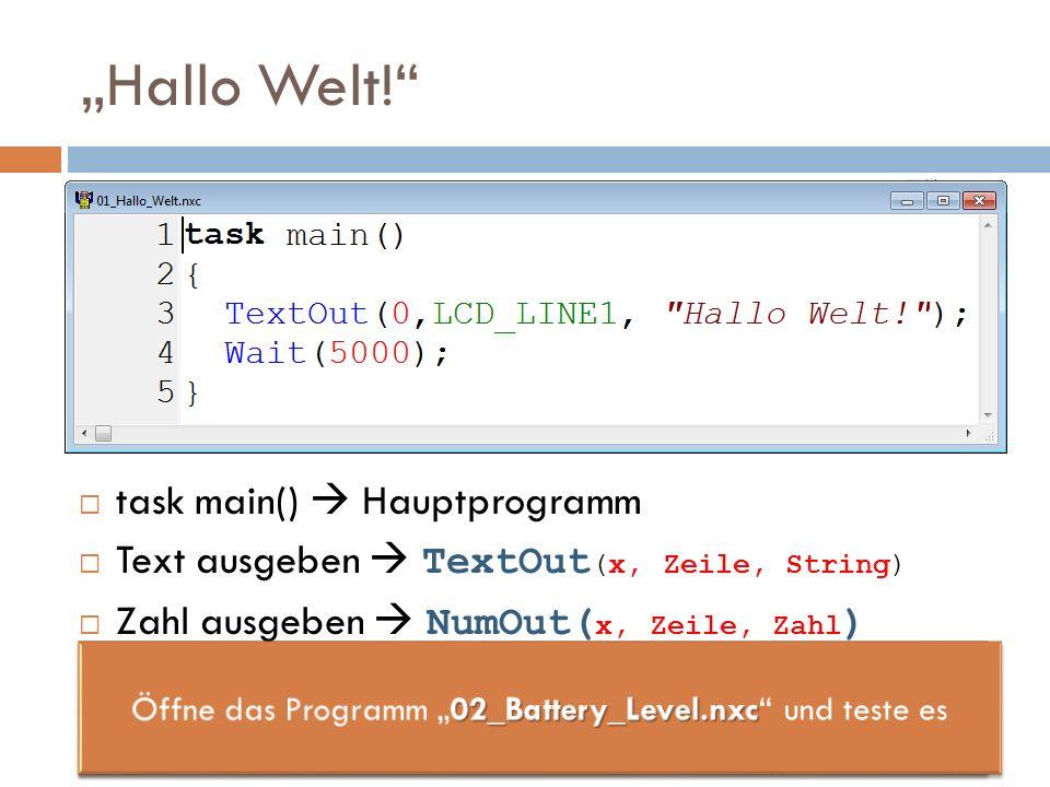 """Öffne das Programm """"02_Battery_Level.nxc und teste es"""