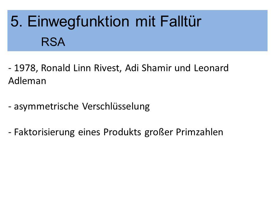 5. Einwegfunktion mit Falltür RSA