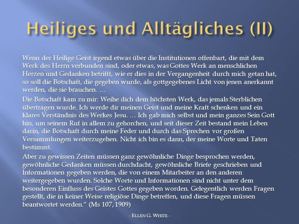 Heiliges und Alltägliches (II)
