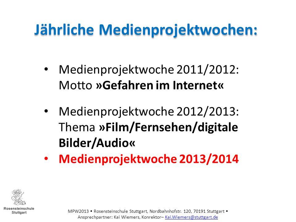 Jährliche Medienprojektwochen: