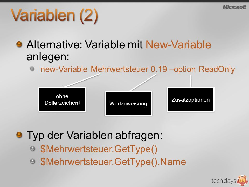 Variablen (2) Alternative: Variable mit New-Variable anlegen: