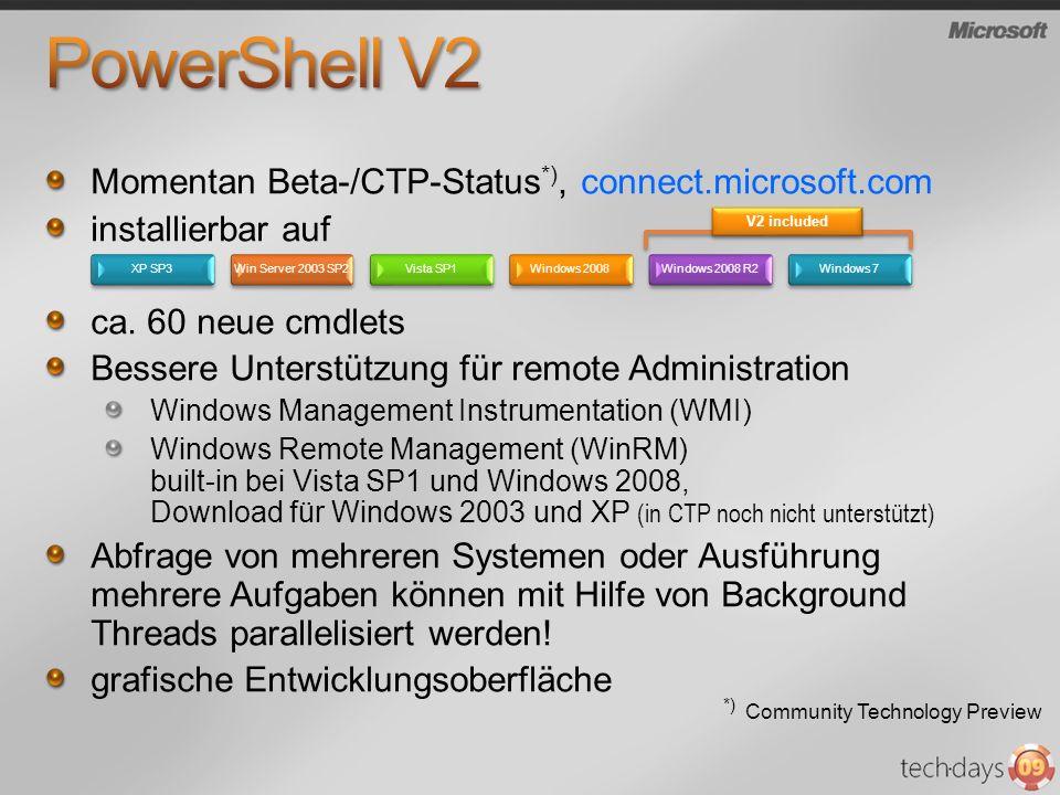 PowerShell V2 Momentan Beta-/CTP-Status*), connect.microsoft.com