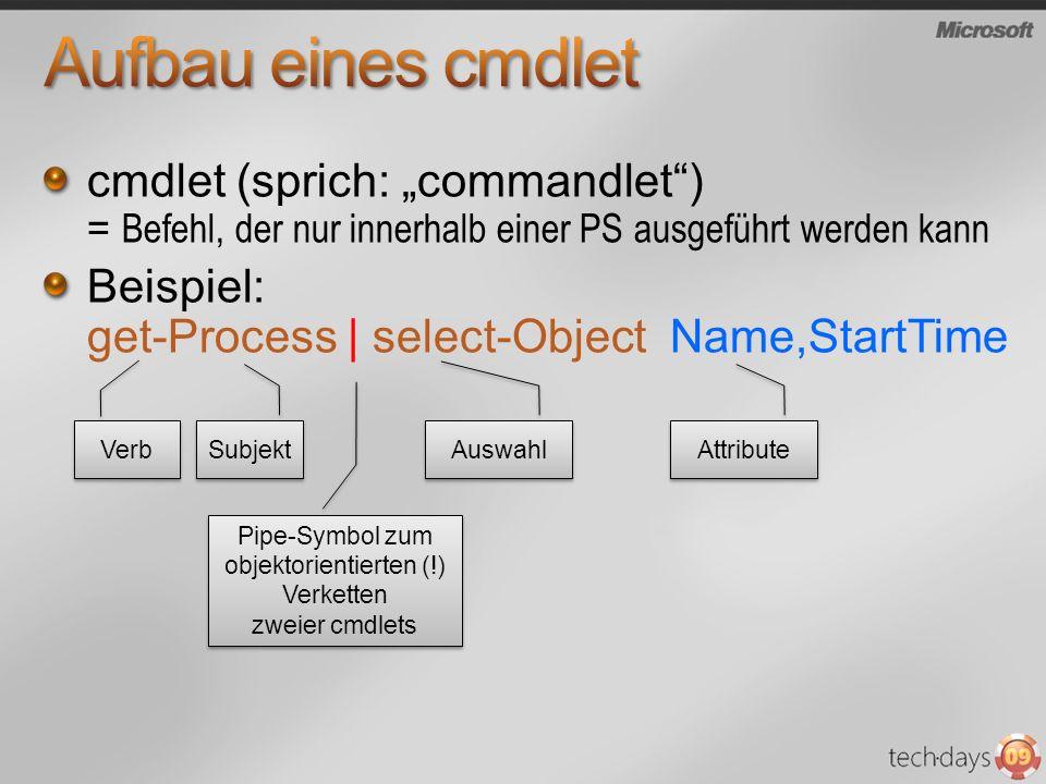 Pipe-Symbol zum objektorientierten (!) Verketten zweier cmdlets