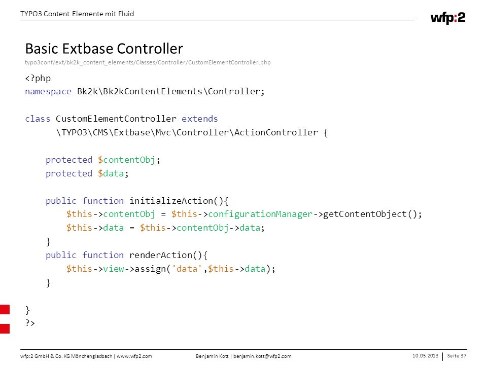 Basic Extbase Controller typo3conf/ext/bk2k_content_elements/Classes/Controller/CustomElementController.php