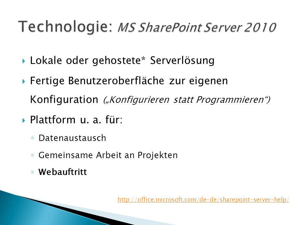 Technologie: MS SharePoint Server 2010