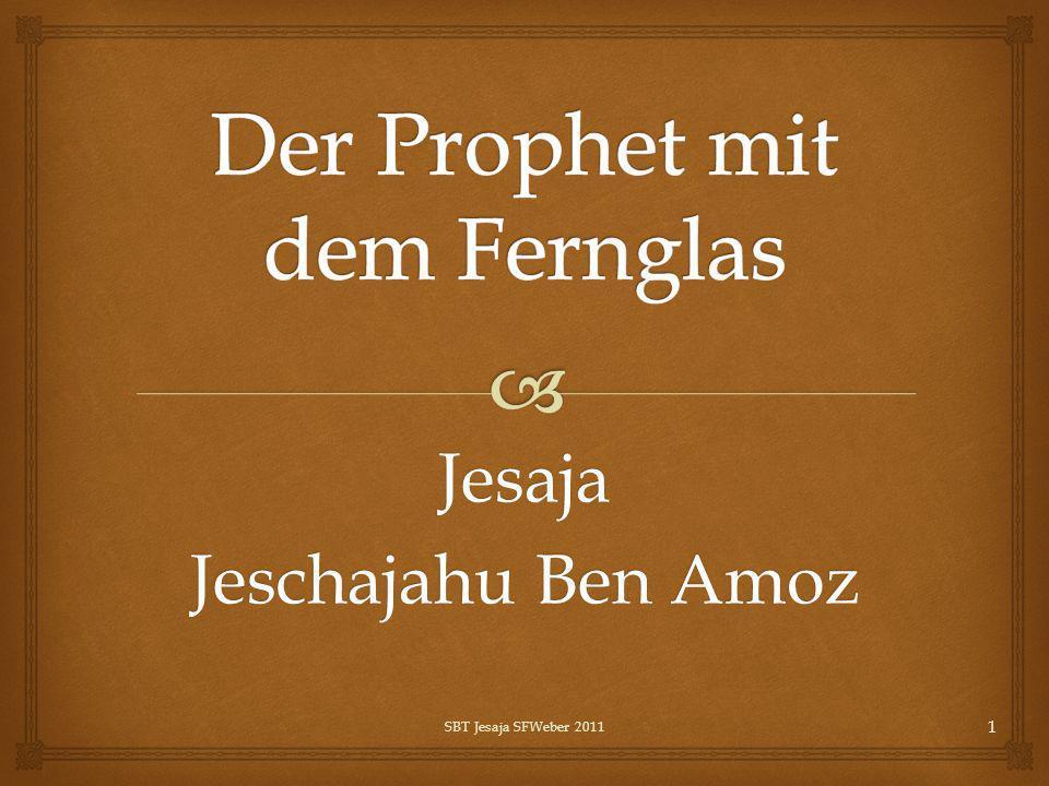 Der Prophet mit dem Fernglas