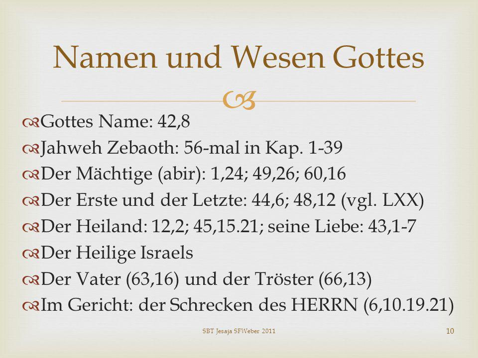 Namen und Wesen Gottes Gottes Name: 42,8