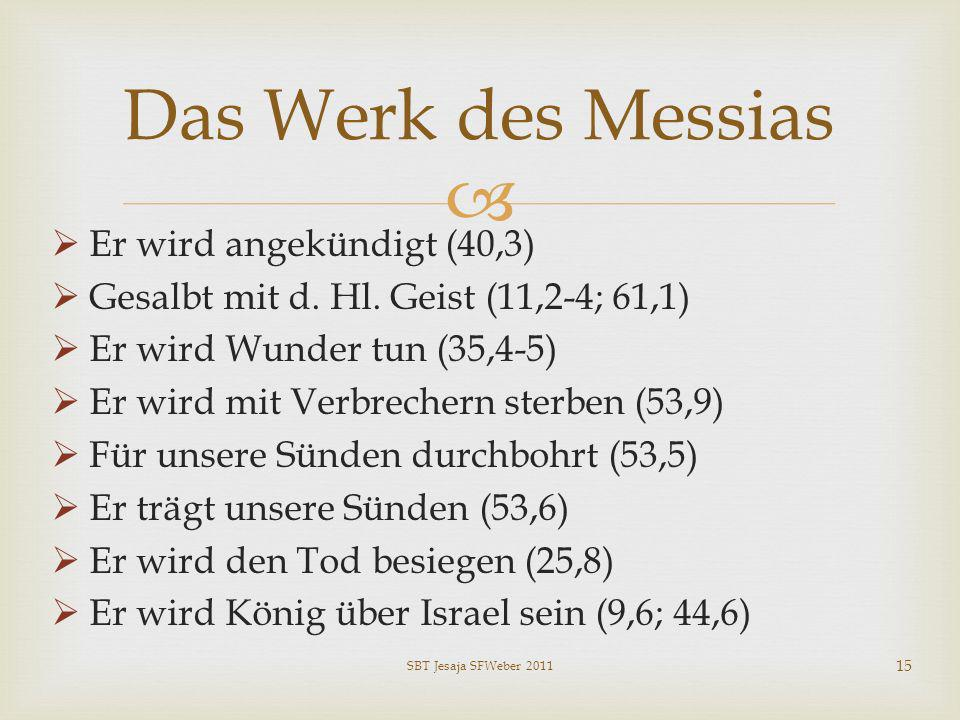 Das Werk des Messias Er wird angekündigt (40,3)