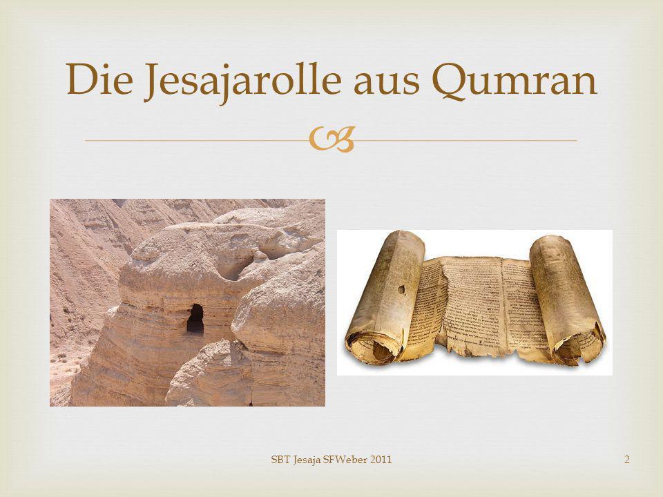 Die Jesajarolle aus Qumran