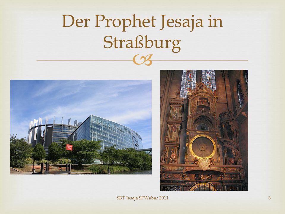 Der Prophet Jesaja in Straßburg