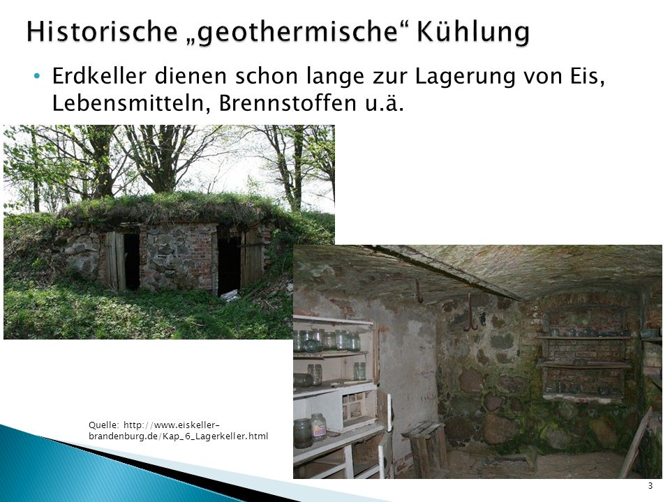 "Historische ""geothermische Kühlung"