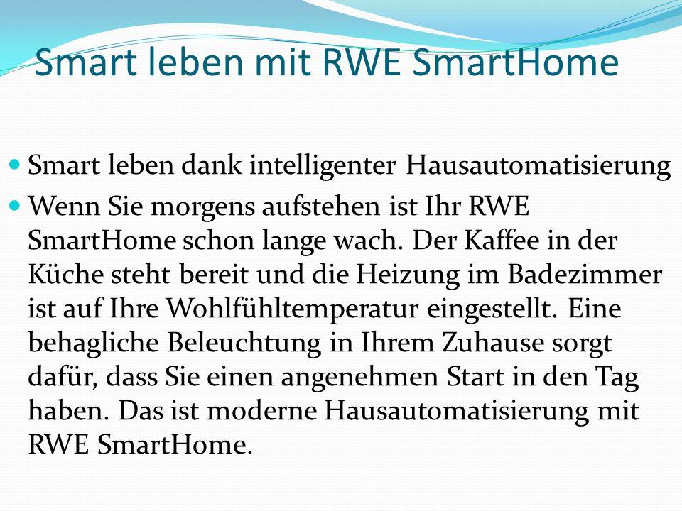 Smart leben mit RWE SmartHome